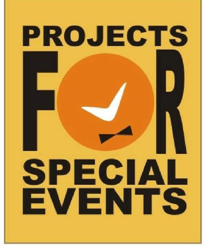PROJECTS FOR SPECIAL EVENTS